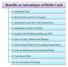 Benefits of Debit Card