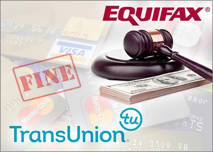 TransUnion EquiFax Fines