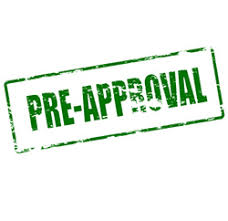 Pre Approval: first step of the mortgage approval process