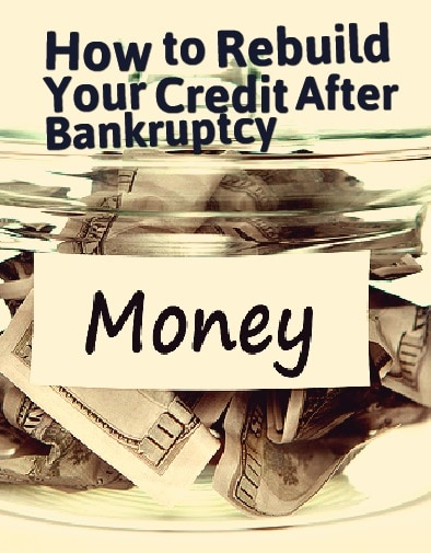 Rebuilding Credit After Bankruptcy