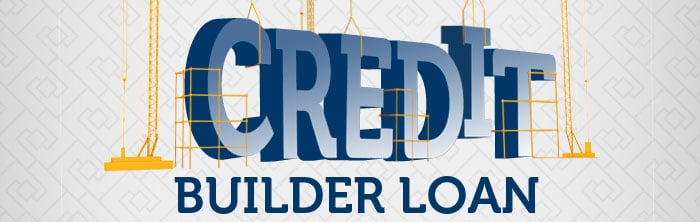 What is Credit Builder Loan