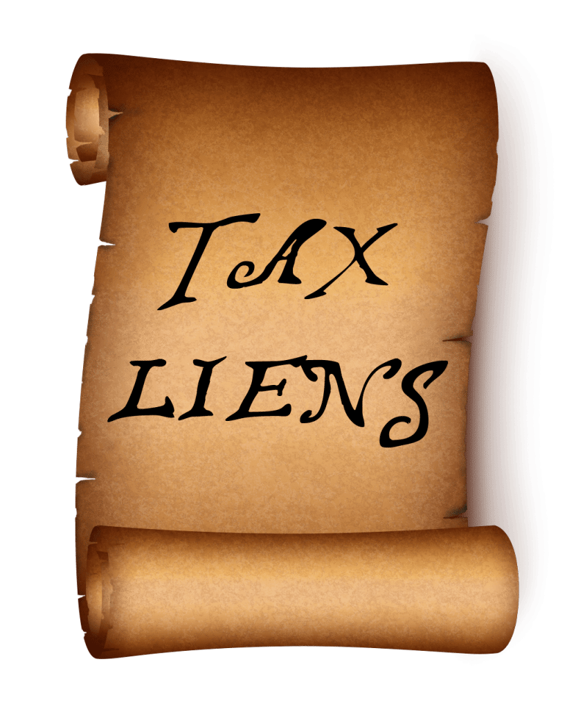 Tax Liens could cause you not to qualify for a mortgage.