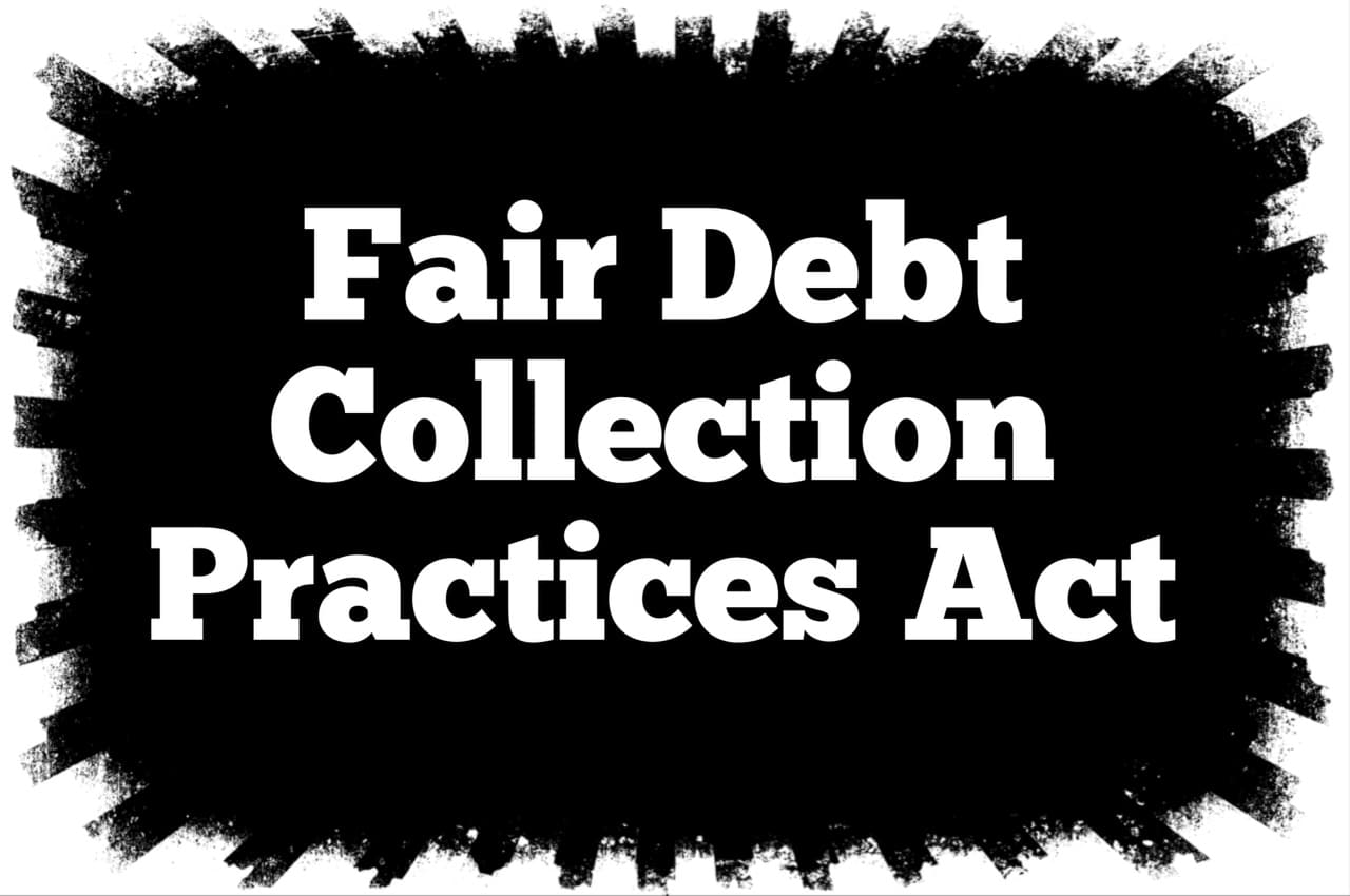 Fair Debt Collection Practices Act
