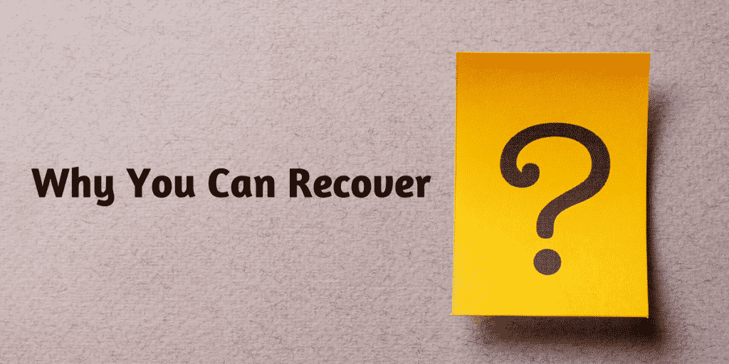 Why You Can Recover