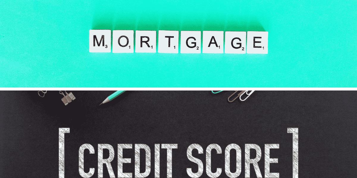 Credit Score Mortgage